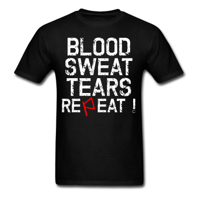 Blood Sweat tears repeat